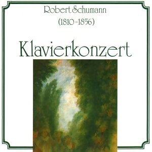 Robert Schumann - Klavierkonzert 歌手頭像