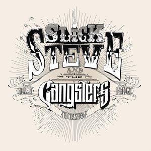 Slick Steve and The Gangsters 歌手頭像