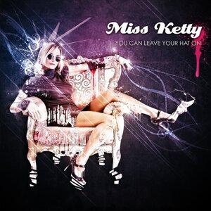 Miss Ketty 歌手頭像