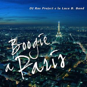 Dj Ras Project e la Luca B. Band 歌手頭像