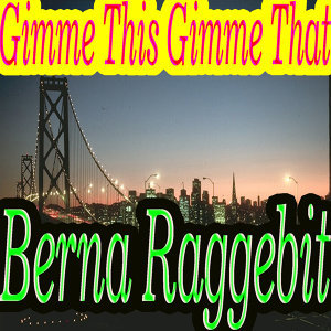 Berna Raggebit 歌手頭像
