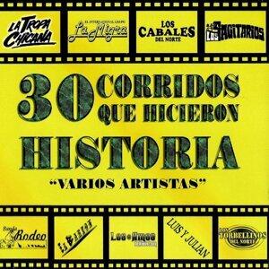 30 Corridos Que Hicieron Historia 歌手頭像