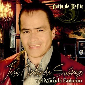 José Orlando Suárez, Mariachi Evolución 歌手頭像