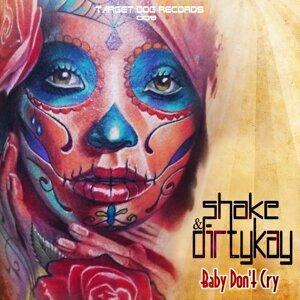 Shake, Dirtykay 歌手頭像