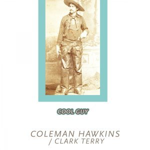 Coleman Hawkins & Clark Terry 歌手頭像