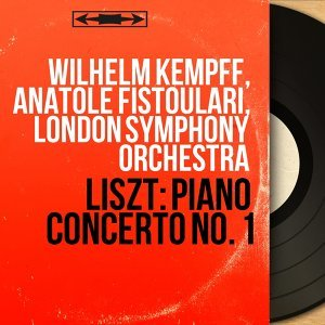 Wilhelm Kempff, Anatole Fistoulari, London Symphony Orchestra 歌手頭像