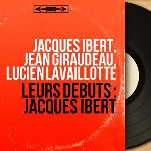Jacques Ibert, Jean Giraudeau, Lucien Lavaillotte 歌手頭像