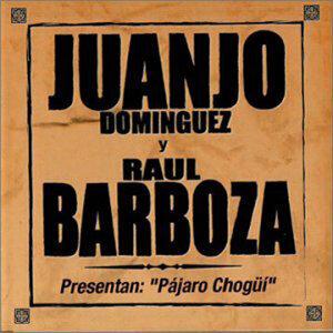 Juanjo Dominguez Y Raul Barboza 歌手頭像