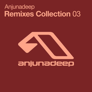 Anjunadeep Remixes Collection 歌手頭像