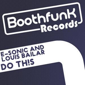 E-Sonic & Louis Bailar 歌手頭像