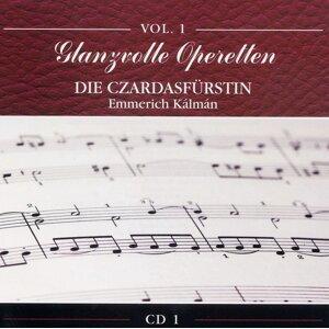Glanzvolle Operetten: Die Czardasfürstin 歌手頭像