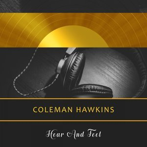Coleman Hawkins & His Orchestra, Coleman Hawkins & His All-Stars 歌手頭像