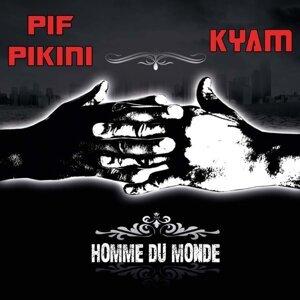 Pif Pikini, Kyam 歌手頭像