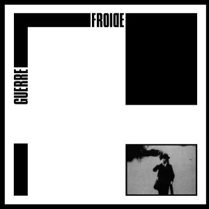 Guerre froide 歌手頭像