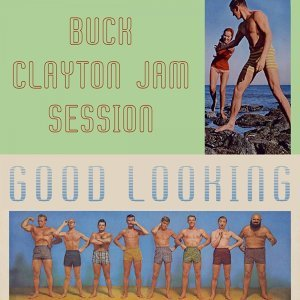 Buck Clayton Jam Session, Jam Session At Riverside, Buck Clayton & His All-Stars 歌手頭像
