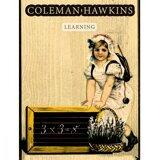 Coleman Hawkins & His Orchestra, Coleman Hawkins, Coleman Hawkins Acc. By The Ramblers