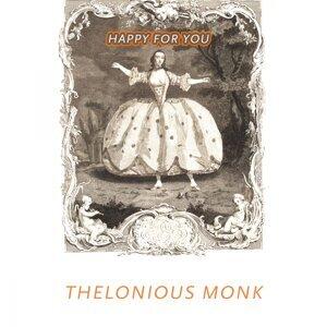 Thelonious Monk Quintet, Thelonious Monk, Thelonious Monk Trio 歌手頭像