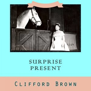 Clifford Brown & Maynard Ferguson & Clark Terry 歌手頭像