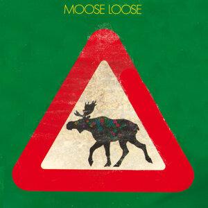 Moose Loose 歌手頭像