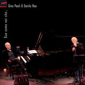 Gino Paoli & Danilo Rea 歌手頭像