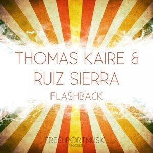 Thomas Kaire, Ruiz Sierra
