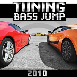 Tuning bass jump 2010 歌手頭像