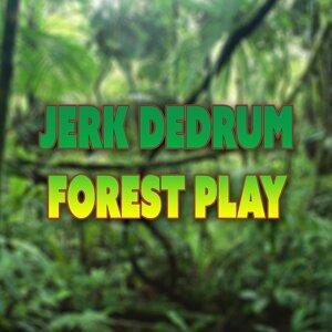 Jerk DeDrum 歌手頭像