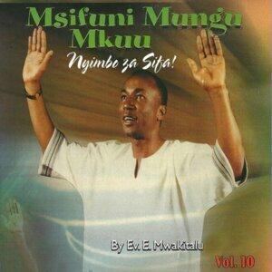 Ev. E. Mwakitalu 歌手頭像