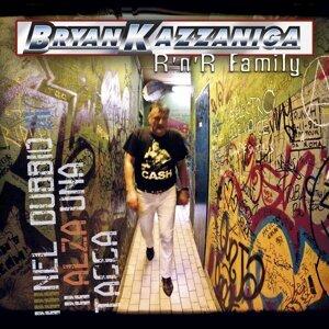 Bryan Kazzaniga R'n'r Family 歌手頭像