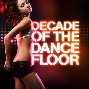 Decade of the Dancefloor 歌手頭像