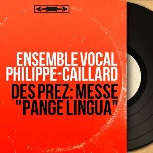 Ensemble vocal Philippe-Caillard 歌手頭像