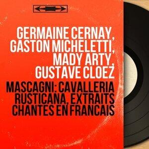 Germaine Cernay, Gaston Micheletti, Mady Arty, Gustave Cloëz 歌手頭像