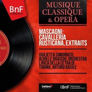 Giulietta Simionato, Achille Braschi, Orchestra lirica della Cetra di Torino, Arturo Basile 歌手頭像