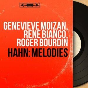 Geneviève Moizan, René Bianco, Roger Bourdin 歌手頭像