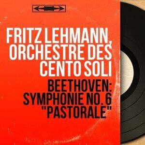 Fritz Lehmann, Orchestre des Cento Soli 歌手頭像