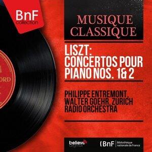 Philippe Entremont, Walter Goehr, Zurich Radio Orchestra 歌手頭像