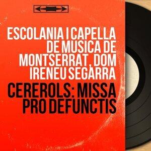 Escolania i Capella de Música de Montserrat, Dom Ireneu Segarra 歌手頭像