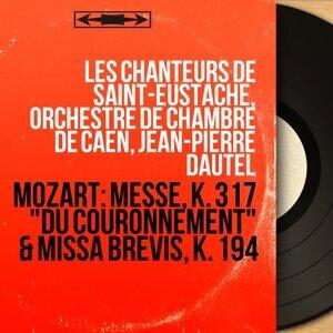 Les Chanteurs de Saint-Eustache, Orchestre de chambre de Caen, Jean-Pierre Dautel 歌手頭像