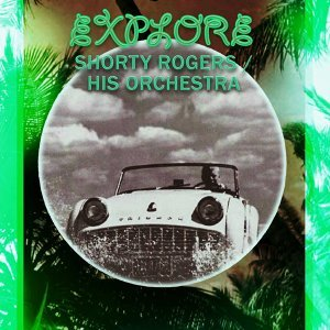 Shorty Rogers & His Orchestra 歌手頭像