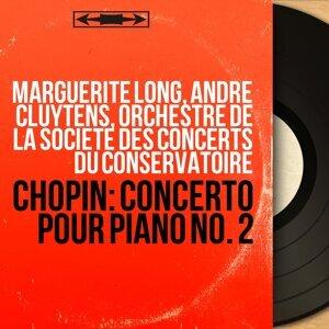 Marguerite Long, André Cluytens, Orchestre de la Société des concerts du Conservatoire 歌手頭像