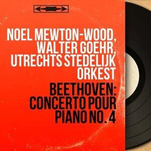 Noel Mewton-Wood, Walter Goehr, Utrechts Stedelijk Orkest 歌手頭像