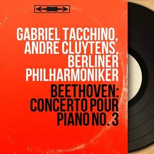 Gabriel Tacchino, André Cluytens, Berliner Philharmoniker 歌手頭像
