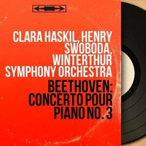 Clara Haskil, Henry Swoboda, Winterthur Symphony Orchestra 歌手頭像