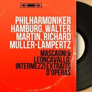 Philharmoniker Hamburg, Walter Martin, Richard Müller-Lampertz 歌手頭像