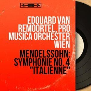 Edouard van Remoortel, Pro Musica Orchester Wien 歌手頭像