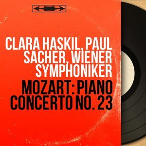 Clara Haskil, Paul Sacher, Wiener Symphoniker 歌手頭像