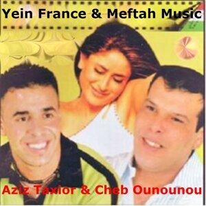Cheb Ounounou, Aziz Taxior 歌手頭像