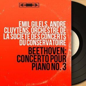 Emil Gilels, André Cluytens, Orchestre de la Société des concerts du Conservatoire 歌手頭像