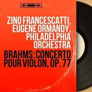 Zino Francescatti, Eugene Ormandy, Philadelphia Orchestra 歌手頭像