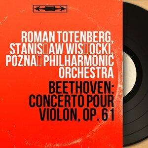 Roman Totenberg, Stanisław Wisłocki, Poznań Philharmonic Orchestra 歌手頭像